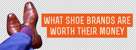 ASKGG What Shoe Brands Are Worth Their Money Gentleman
