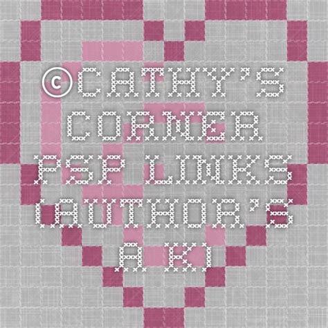 Cathy s Corner PSP Links Author s A K