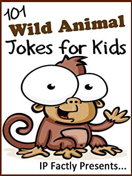 101 Wild Animal Jokes For Kids Short Funny Clean And