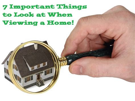 13 Essential Things To Look For When Viewing A House