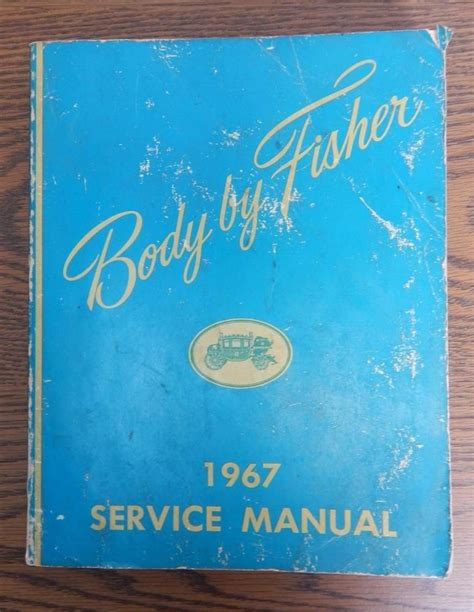 free download ebooks 1967 Fisher Body Service Manual.pdf