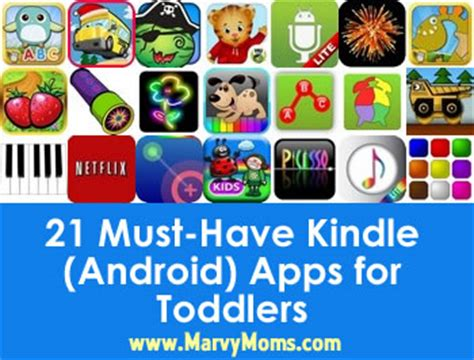 21 Must Have Kindle Android Apps for Toddlers Marvy Moms