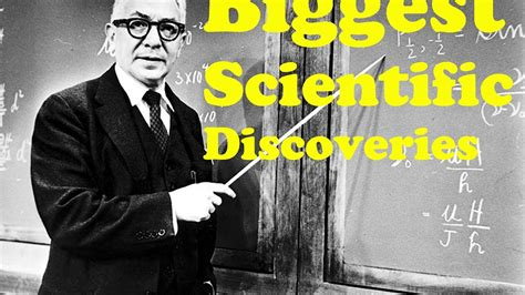 25 Biggest Scientific Discoveries in History of Mankind