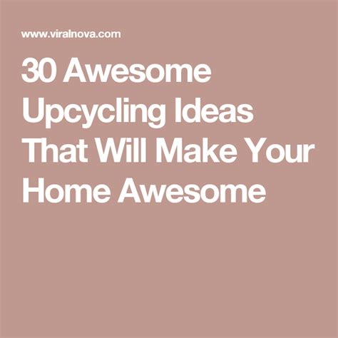 30 Awesome Upcycling Ideas That Will Make Your ViralNova