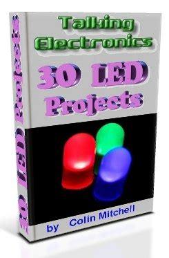 30 LED Projects Talking Electronics
