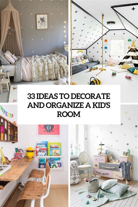 33 Ideas To Decorate And Organize A Kid s Room DigsDigs
