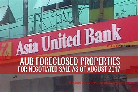 368 Asia United Bank Foreclosed Properties for sale as of