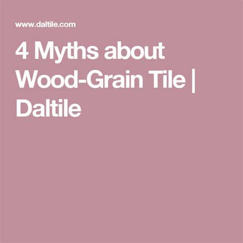 4 Myths about Wood Grain Tile Daltile