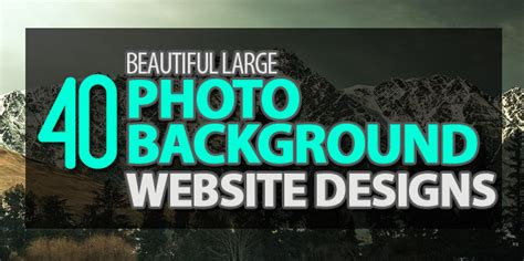 40 Beautiful Large Photo Background Website Designs Web