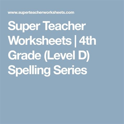 4th Grade Level D Spelling Series