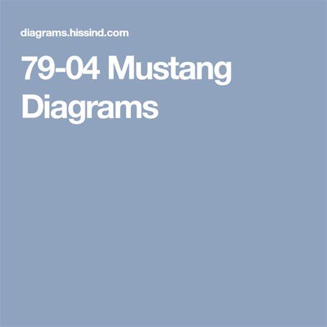 79 04 Mustang Diagrams