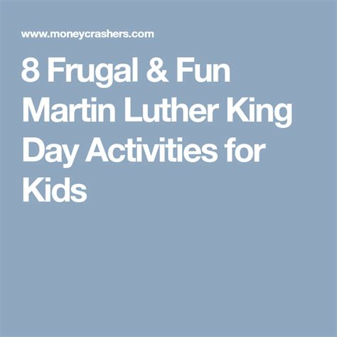 8 Frugal Fun Martin Luther King Day Activities for Kids