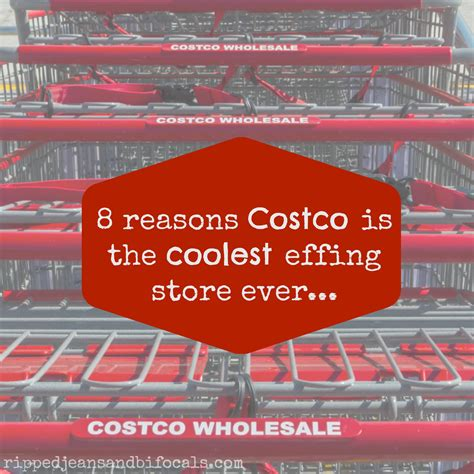 8 reasons why Costco is the coolest effing store ever