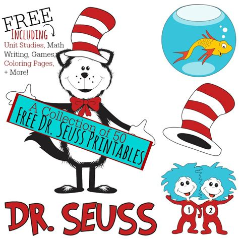 A Collection of 50 Free Dr Seuss Printables including