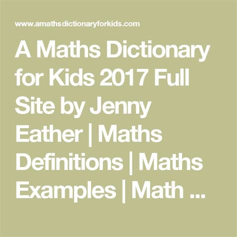 A Maths Dictionary for Kids 2017 Full Site by Jenny Eather