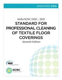 ANSI IICRC S100 Textile Floor Coverings Cleaning IICRC