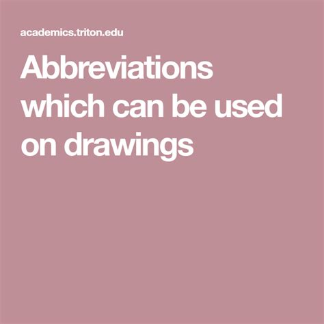 Abbreviations which can be used on drawings Triton College