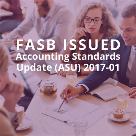 Accounting Standards Updates Issued FASB