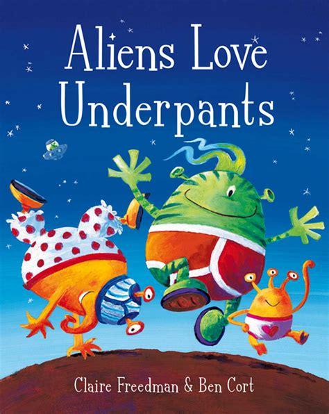 Aliens Love Underpants Books