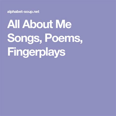 All About Me Songs Poems and Fingerplays Alphabet Soup