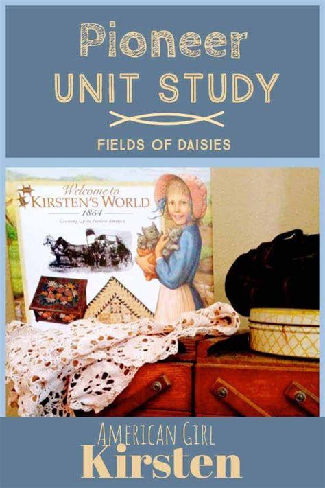 American Girl Kirsten Pioneer America Unit Study