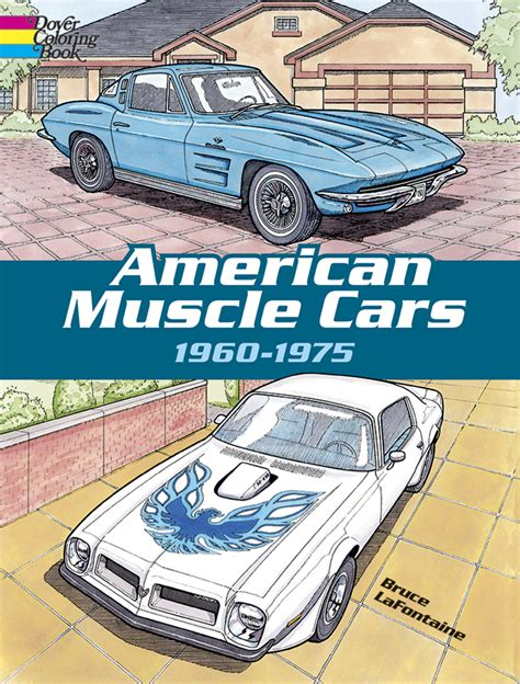 American Muscle Cars 1960 1975 Dover Publications