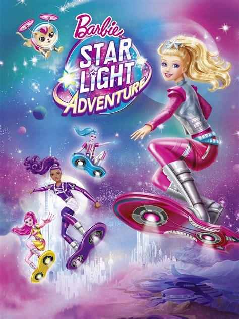 Barbie Star Light Adventure 2016 Rotten Tomatoes