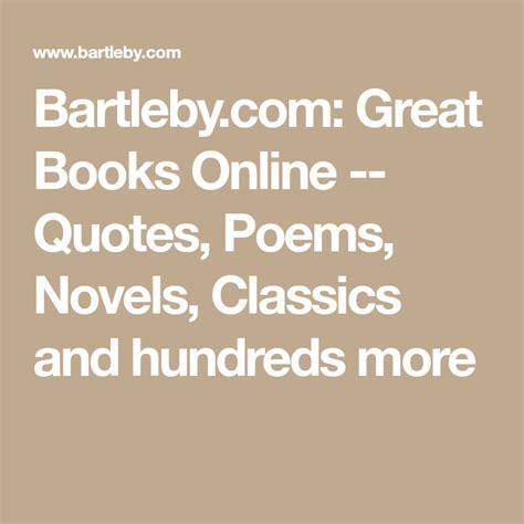Bartlebycom Great Books Online Quotes Poems Novels