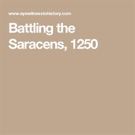 Battling the Saracens 1250 EyeWitness to History
