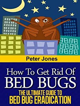 Bed Bugs Guide How to Kill Bed Bugs
