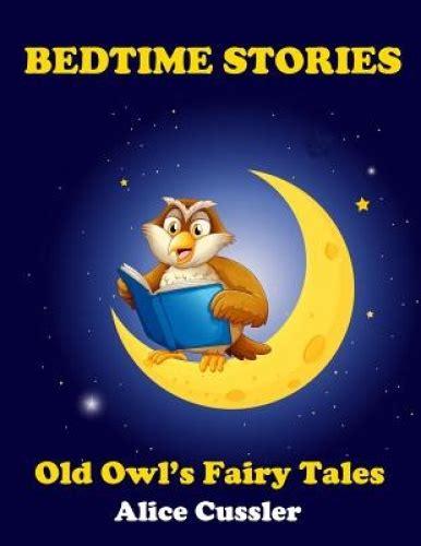 Bedtime Stories Old Owl s Fairy Tales for Children Short