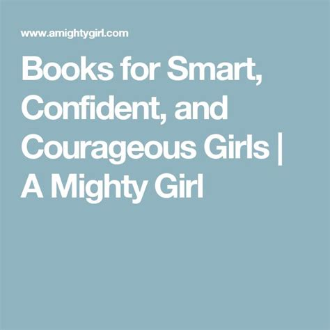 Books for Smart Confident and Courageous Girls A