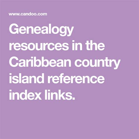 Caribbean Genealogy Country Resources CanDoo