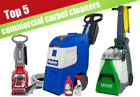 Carpet Extractor Top 5 Commercial Carpet Cleaners 2017