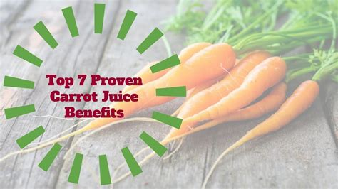Carrot juice benefits The top seven most proven carrot