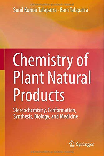 Chemistry of Plant Natural Products Stereochemistry