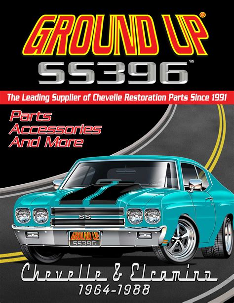 Chevelle Catalog Chevelle Parts Chevy Ground Up Inc