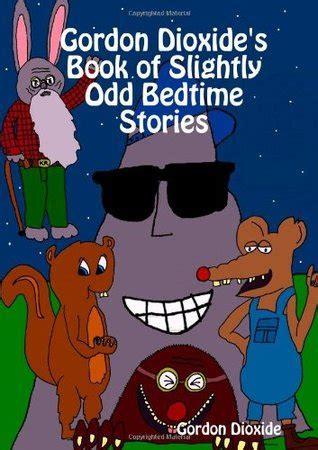 Children s Bedtime Stories by Gordon Dioxide