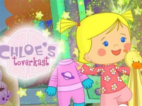 Chloe s Toverkast Filmpjes Afleveringen en Liedjes op
