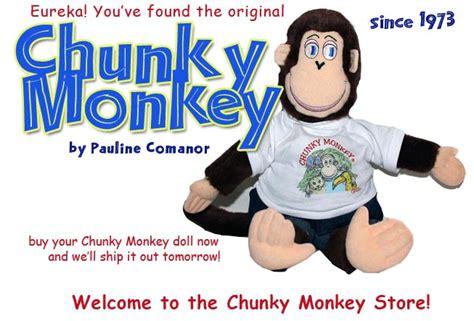 Chunky Monkey the original Chunky Monkey by Pauline Comanor
