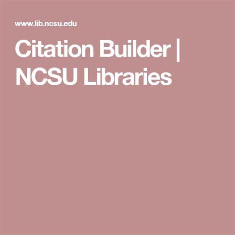 Citation Builder NCSU Libraries