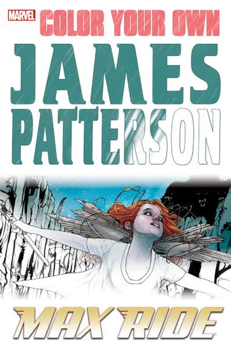 Color Your Own James Patterson Maximum Ride Wiki