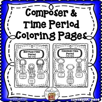 Composer Time Period Coloring Pages by TrinityMusic TpT
