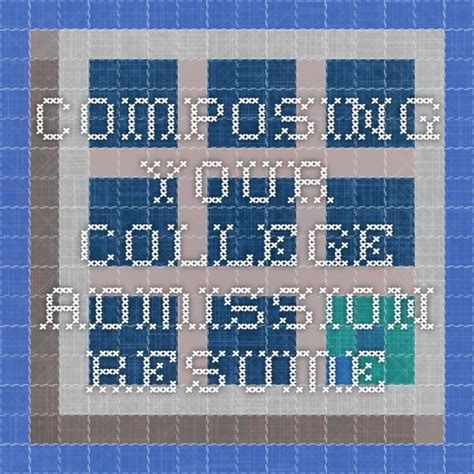Composing Your College Admission Resume In Like Me