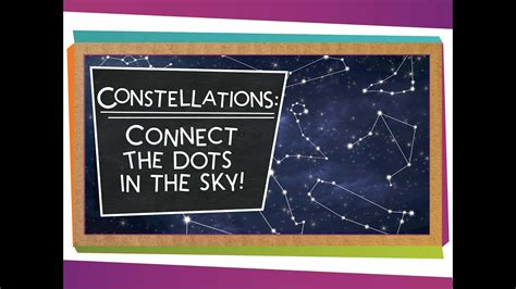 Constellations Connect the Dots in the Sky YouTube