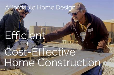 Cost Efficient Home Designs for Affordable Construction at