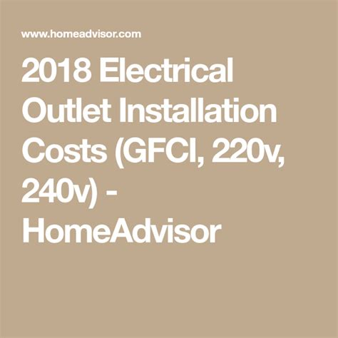 Cost to install an outlet HomeAdvisor