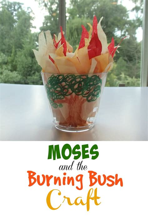 Crafts for Moses and the Burning Bush Bible Crafts and