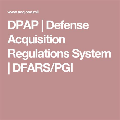DPAP Defense Acquisition Regulations System DFARS PGI