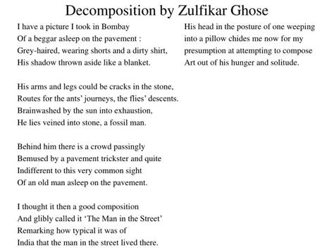 Decomposition The Poem By Zulfikar Ghose Free Essays